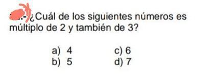 Cuál De Los Siguientes Números Es Múltiplo De 2 Y También De 3 Brainly Lat