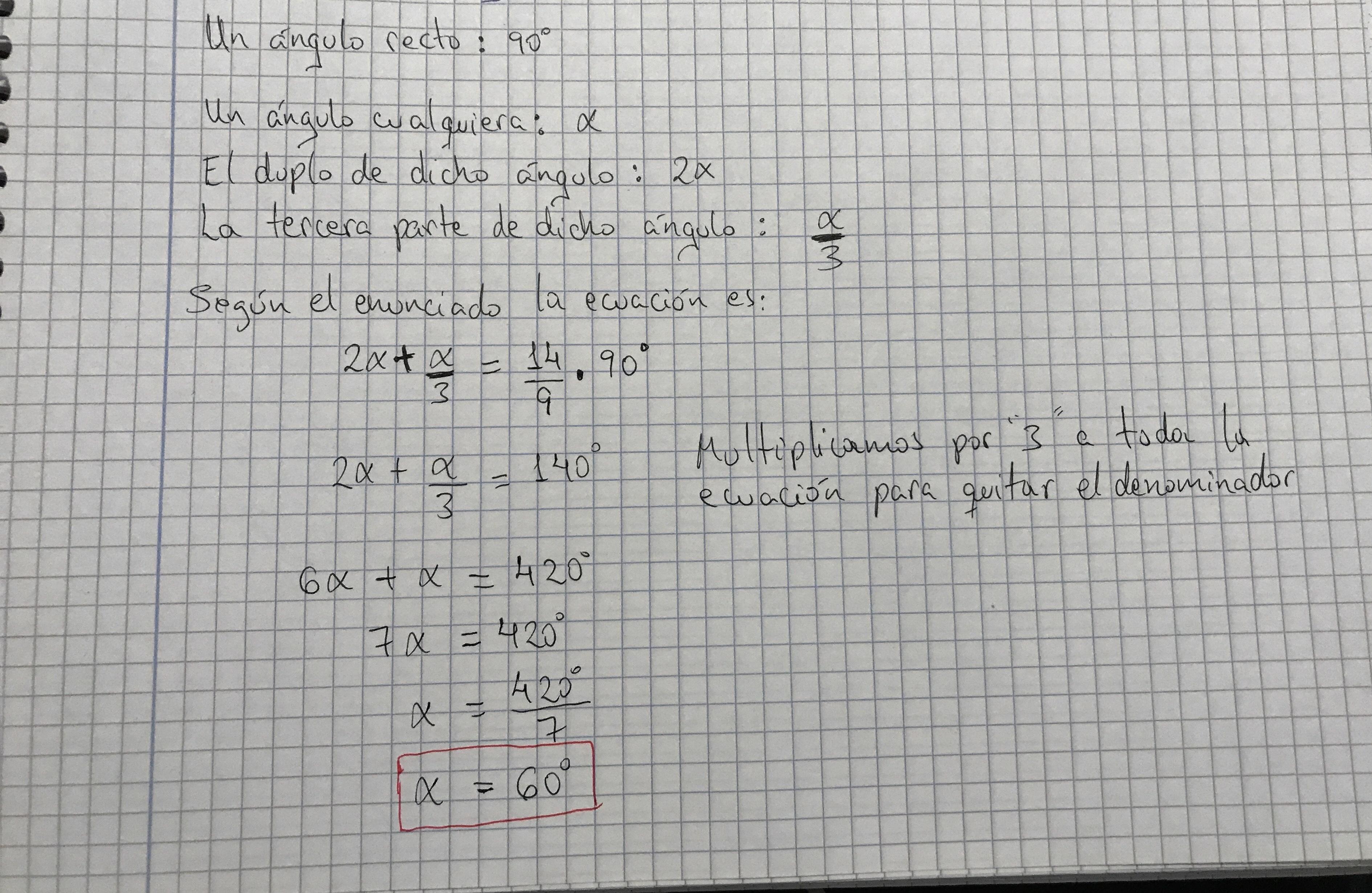Calcular el valor de un ángulo, sabiendo que su duplo mas su tercera ...