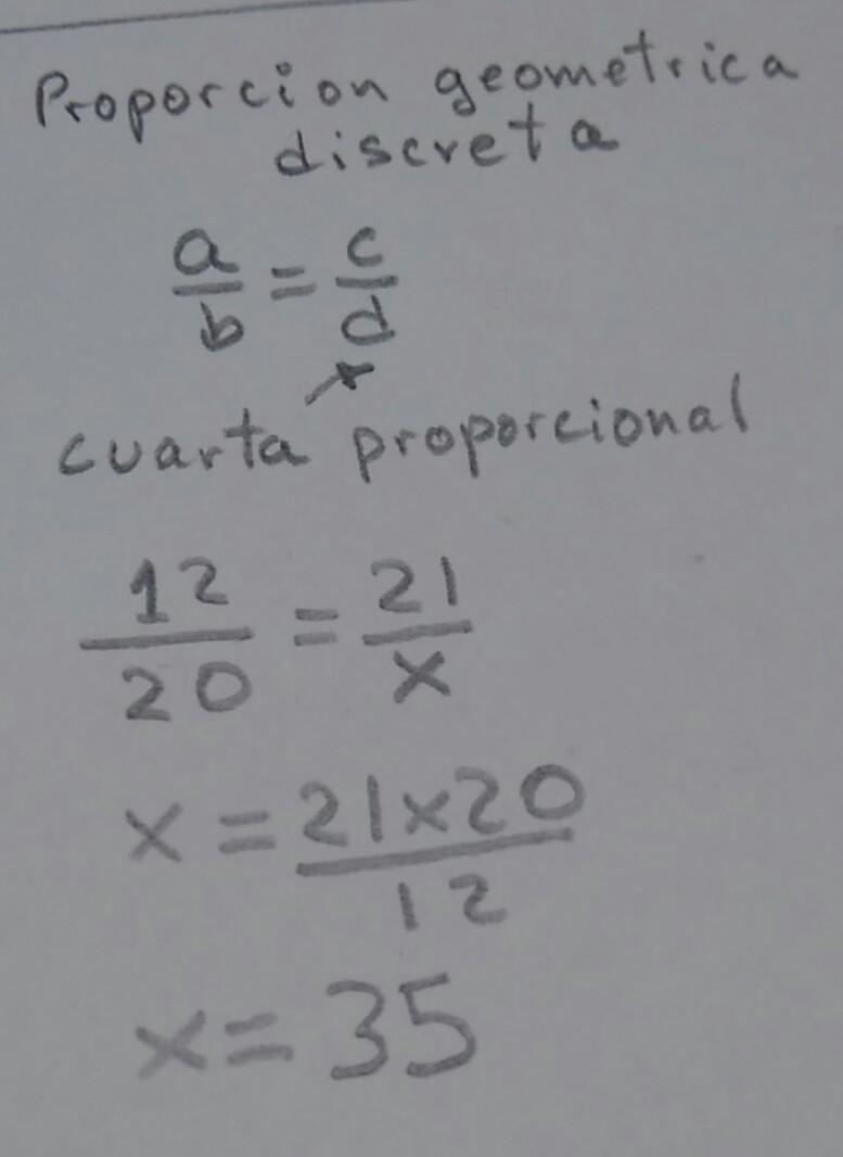 Hallar la cuarta proporcional de 12, 20 y 21 - Brainly.lat