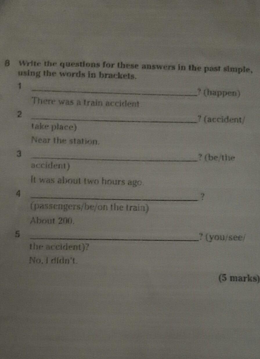 Escribe Las Preguntas Para Estas Respuestas En Pasado Simple Usando Las Palabras Entre Parenstesis Brainly Lat